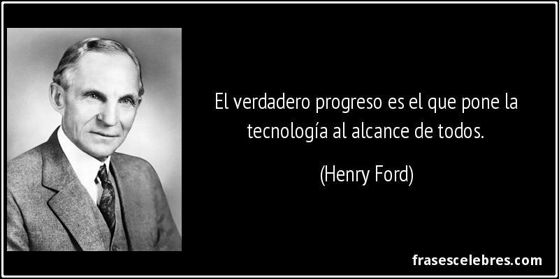 Frase De Tecnolog 237 A El Verdadero Progreso Es El Qu