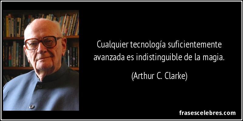 Resultado de imagen de arthur c. clarke frases